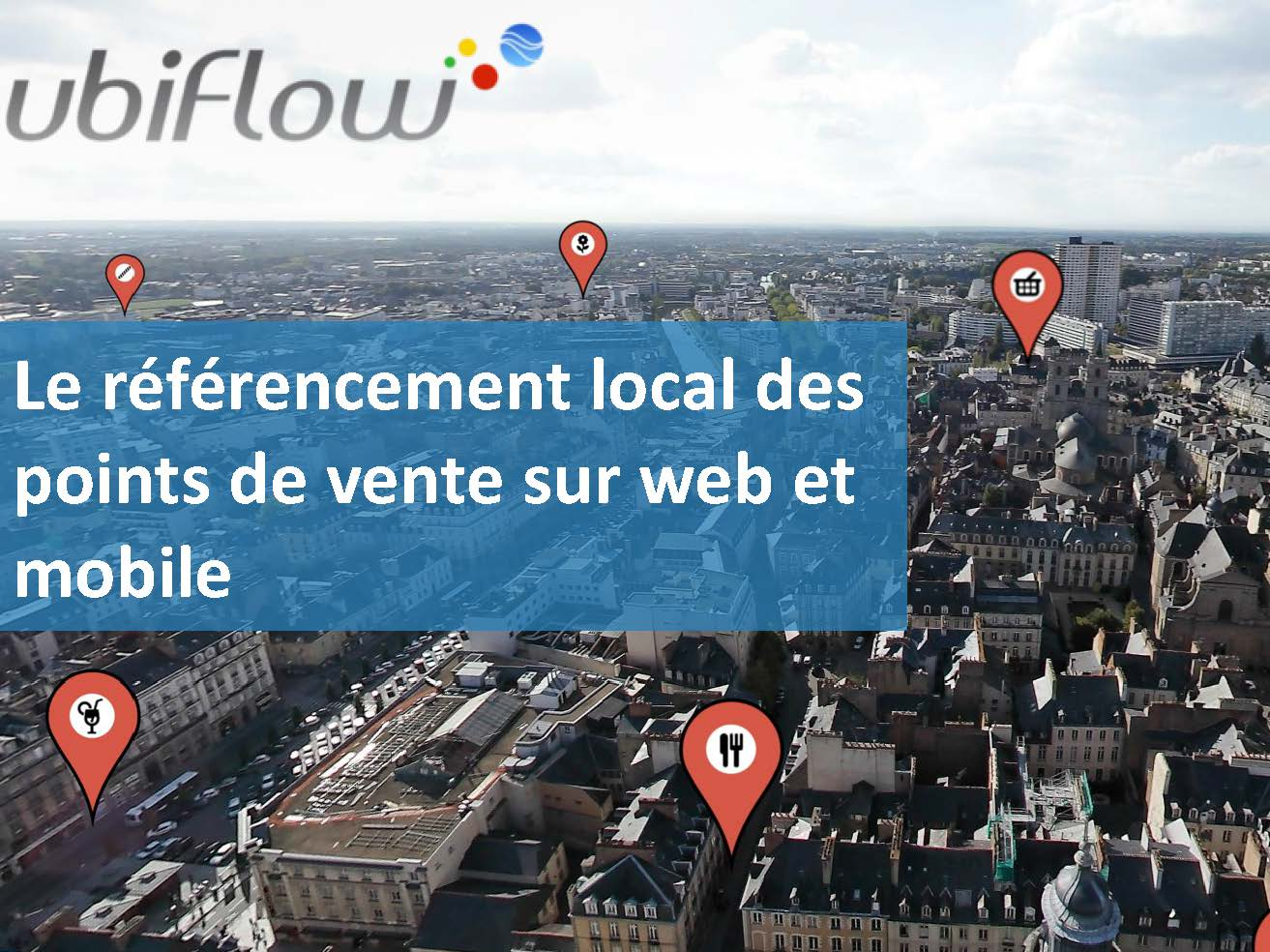 ubiflow referencement local