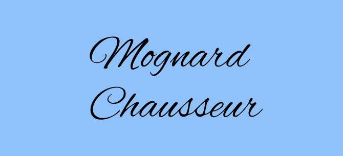 Mognard chausseur
