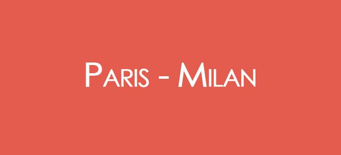 Paris Milan